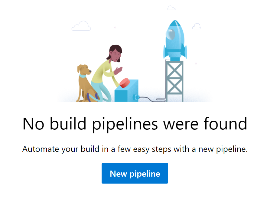 No build pipelines bound yet. Creating a new pipeline.