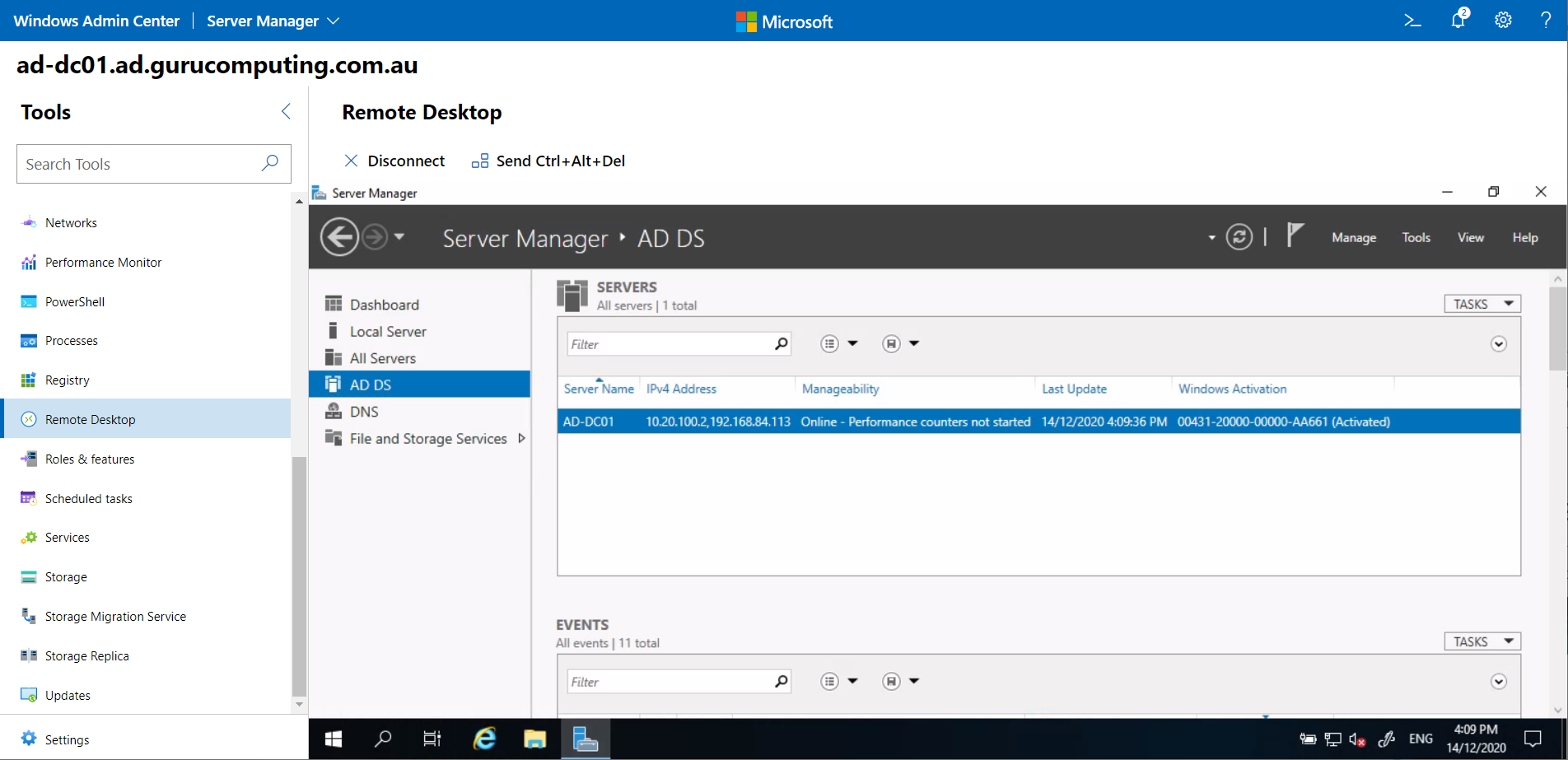 Remotely managing the Domain Controller, even though the PC using the browser has no direct connection.
