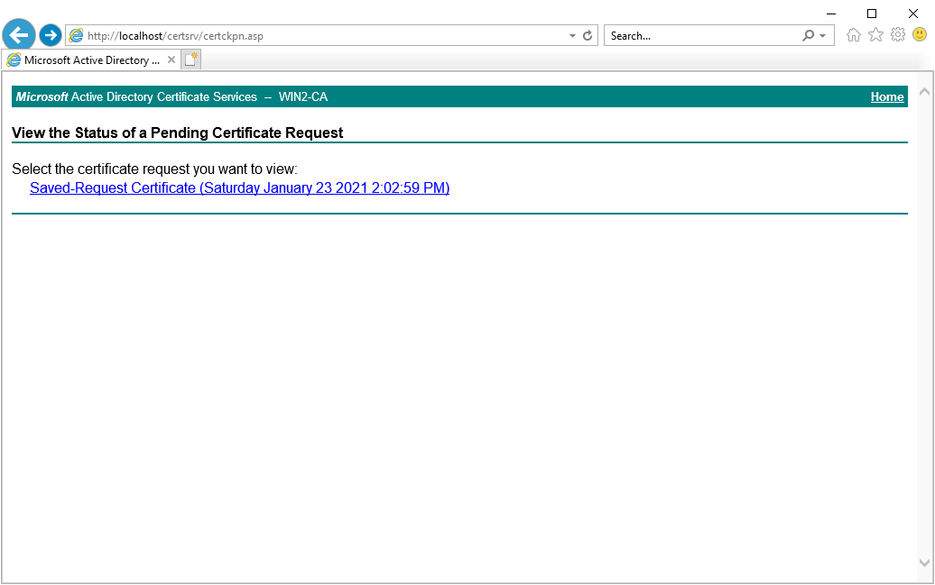 Viewing status of pending certificate request.