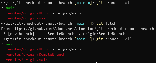 Using git fetch to update the list of available remote branches.