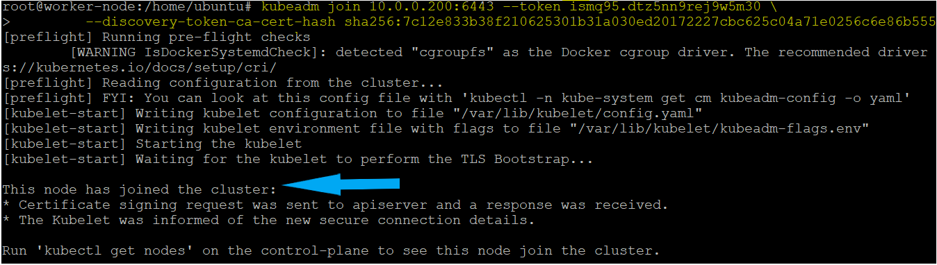 The Kubernetes worker node has joined the cluster