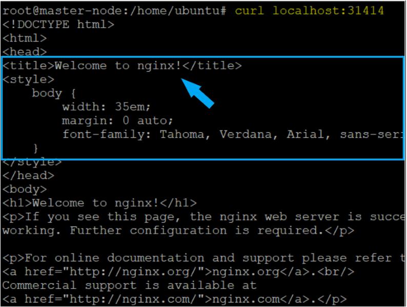 Testing the NGINX service on MASTER Node listening on Port 31414