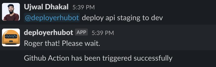 send the @botusername deploy api staging to dev message in slack